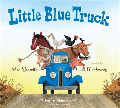 Little Blue Truck Board Book de Alice Schertle