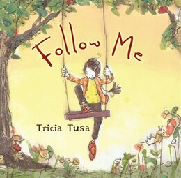 Book Follow Me by Tricia Tusa