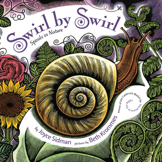 Swirl by Swirl: Spirals in Nature by Joyce Sidman