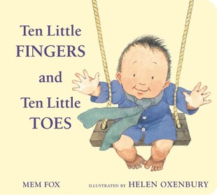 Ten Little Fingers and Ten Little Toes padded board book: Illustrated By Helen Oxenbury