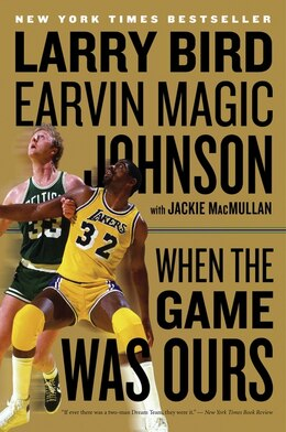 Book When the Game Was Ours by Larry Bird