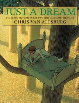Book Just a Dream by Chris Van Allsburg