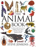 The Animal Book: A Collection of the Fastest, Fiercest, Toughest, Cleverest, Shyest - and Most…