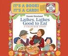 Latkes, Latkes, Good to Eat Send-A-Story: A Chanukah Story