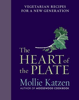 Book The Heart of the Plate: Vegetarian Recipes for a New Generation by Mollie Katzen