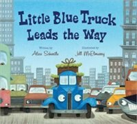 Book Little Blue Truck Leads the Way board book by Alice Schertle