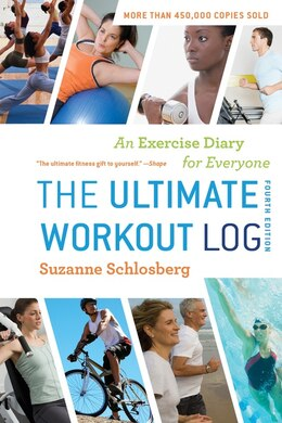Book The Ultimate Workout Log: An Exercise Diary for Everyone by Suzanne Schlosberg