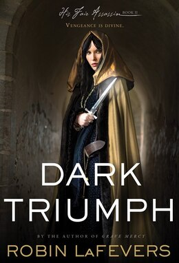 Book Dark Triumph by Robin LaFevers
