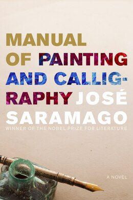 Book Manual of Painting and Calligraphy by Jose Saramago