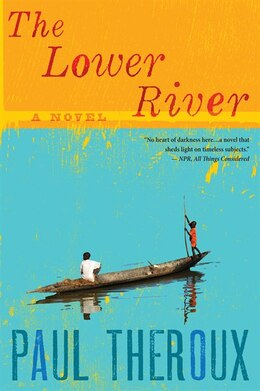 Book The Lower River: A Novel by Paul Theroux