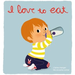 Book I Love to Eat: Deluxe Touch-and-Feel by Amelie Graux
