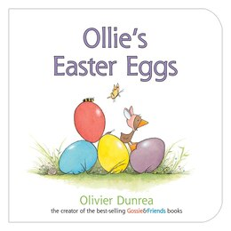 Book Ollie's Easter Eggs board book by Olivier Dunrea