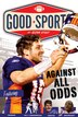 Against all Odds: Never Give Up by Glenn Stout