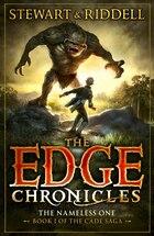 The Edge Chronicles 11: The Nameless One: Book 1 Of The Cade Saga