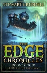 The Edge Chronicles 12: Doombringer: Book 2 Of The Cade Saga