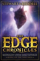 The Edge Chronicles 6: Midnight Over Sanctaphrax: Book 3 Of The Twig Saga
