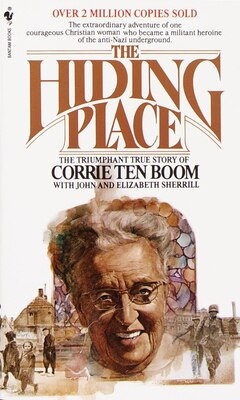 Book The Hiding Place: The Triumphant True Story Of Corrie Ten Boom by Corrie Ten Boom