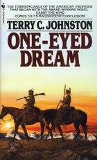 One-eyed Dream: A Novel
