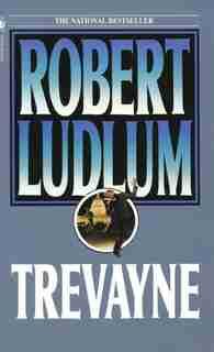 Trevayne: A Novel by Robert Ludlum