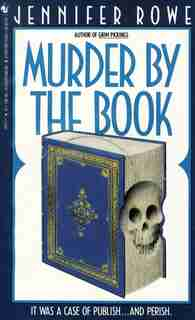 Murder by the Book: A Novel by Jennifer Rowe