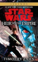 Book Heir To The Empire: Star Wars Legends (the Thrawn Trilogy): Star Wars, Volume I by Timothy Zahn
