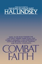 Combat Faith: Now, As We Head Toward The Last Days, Finding Inner Peace And Stability Requires A…