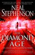 The Diamond Age: Or, A Young Lady's Illustrated Primer by Neal Stephenson