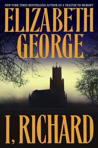 I, Richard by Elizabeth George