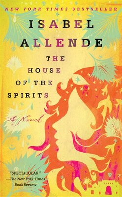 Book The House of the Spirits: A Novel by Isabel Allende