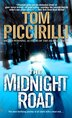 The Midnight Road: A Novel by Tom Piccirilli