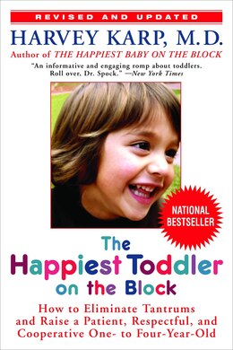 Book The Happiest Toddler On The Block: How To Eliminate Tantrums And Raise A Patient, Respectful, And… by Harvey Karp