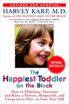 The Happiest Toddler On The Block: How To Eliminate Tantrums And Raise A Patient, Respectful, And…