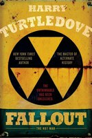 Book Fallout: The Hot War by Harry Turtledove