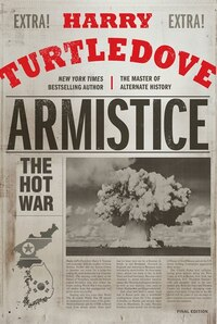 Armistice: The Hot War
