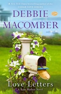 Book Love Letters: A Rose Harbor Novel by Debbie Macomber