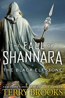 Book The Black Elfstone: The Fall Of Shannara by Terry Brooks