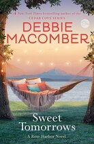 Book Sweet Tomorrows: A Rose Harbor Novel by Debbie Macomber