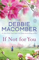 Book If Not For You: A Novel by Debbie Macomber