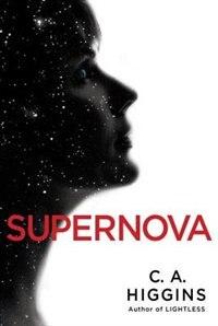 Supernova by C.a. Higgins