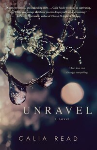 Unravel: A Novel