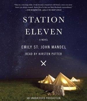 Station Eleven: A Novel de Emily St. John Mandel