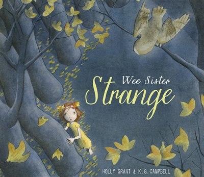 Wee Sister Strange de Holly Grant