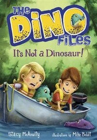 The Dino Files #3: It's Not A Dinosaur! by Stacy McAnulty
