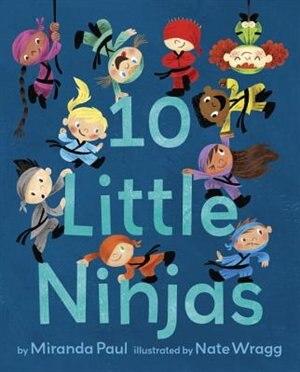 10 Little Ninjas by Miranda Paul