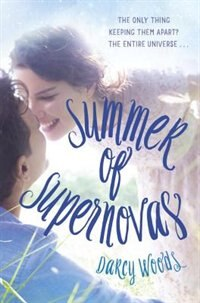 Book Summer Of Supernovas by Darcy Woods