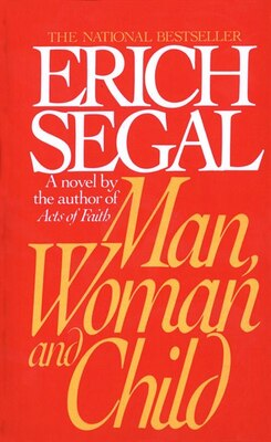 Book Man, Woman, And Child by Erich Segal
