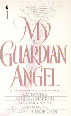 Book My Guardian Angel by Sandra Chastain