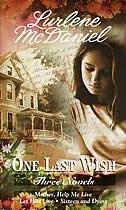 One Last Wish: Three Novels by Lurlene Mcdaniel