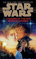 Children Of The Jedi: Star Wars Legends: Star Wars Series