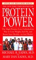 Protein Power: The High-Protein/Low-Carbohydrate Way to Lose Weight, Feel Fit, and Boost Your Health--in Just Week by Michael R. Eades